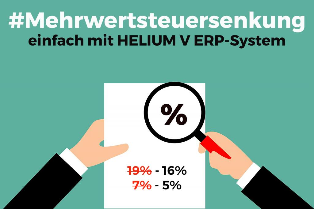 HELIUM V - ERP_System_Mehrwertsteuersenkung